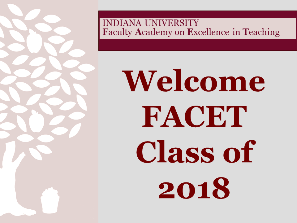 """Welcome FACET Class of 2018"""