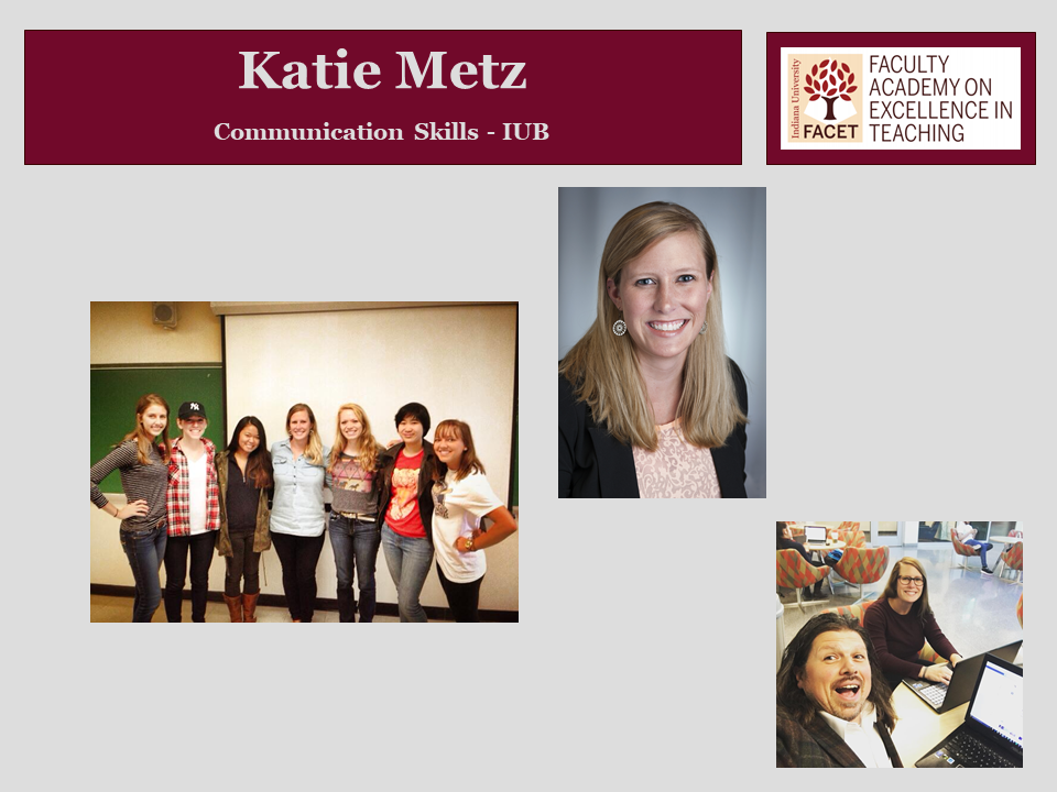 Katie Metz, Communication skills, IUB