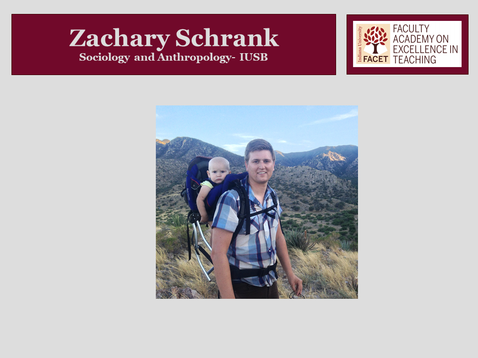 Zachary Schrank, Sociology and Anthropology, IUSB