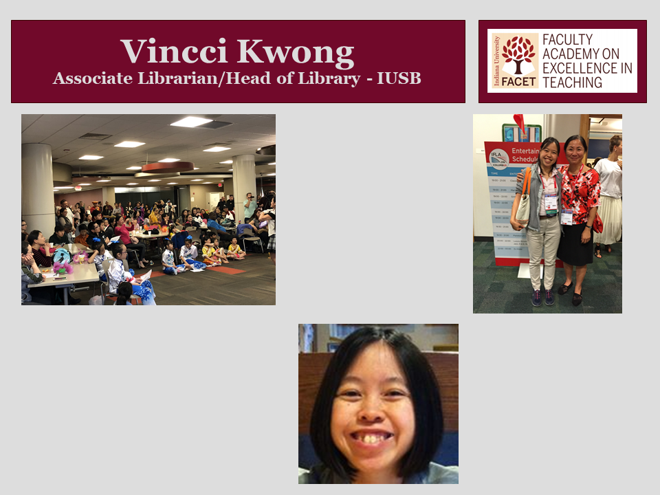 Vincii Kwong, Associate Librarian/Head of Library, IUSB